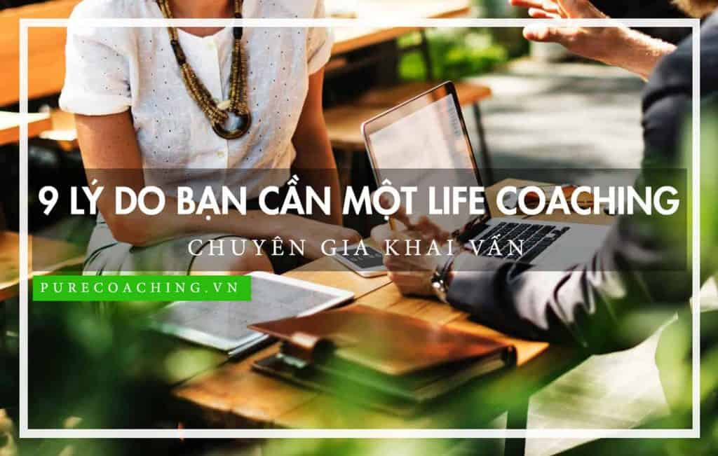 11 lý do bạn cần một life coaching