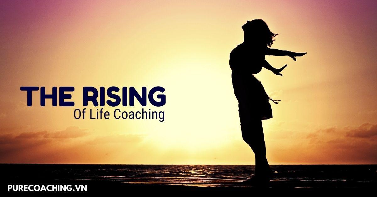 The rising of life coaching