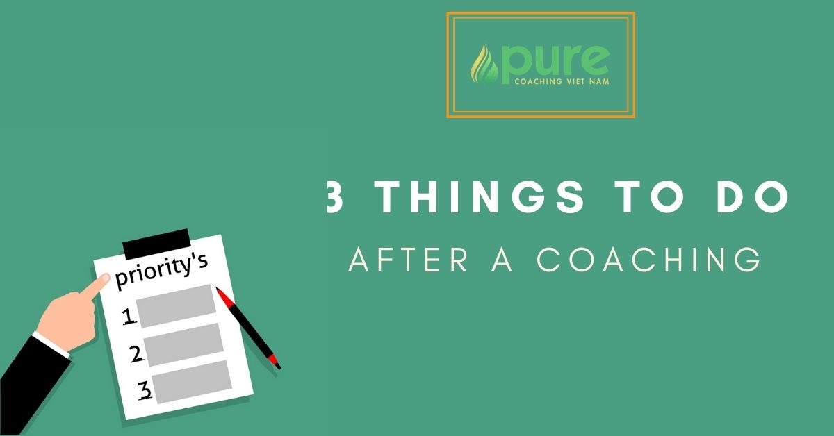 3 things to do after coaching
